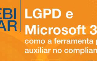 FAQ – Microsoft365 como facilitadora do compliance com a  LGPD
